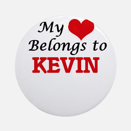 My heart belongs to Kevin Round Ornament