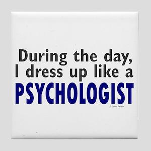 Dress Up Like A Psychologist Tile Coaster