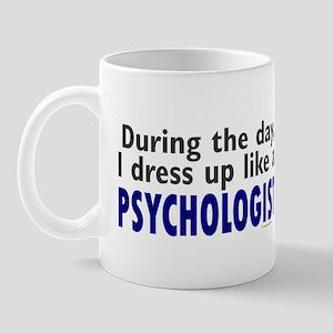 Dress Up Like A Psychologist Mug