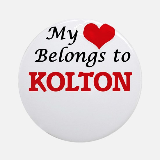 My heart belongs to Kolton Round Ornament