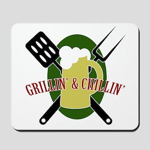 Chillin' & Grillin' Mousepad