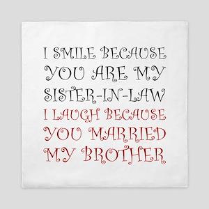 Smile Sister In Law Queen Duvet