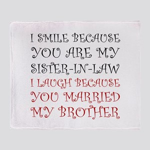 Smile Sister In Law Throw Blanket