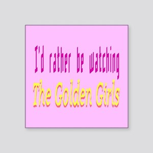 """Rather Be Watching Golden G Square Sticker 3"""" x 3"""""""