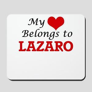 My heart belongs to Lazaro Mousepad