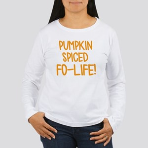 Pumpkin Spiced For Life Long Sleeve T-Shirt