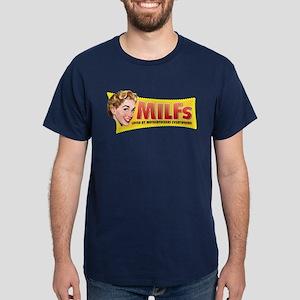 MILFs Loved Dark T-Shirt