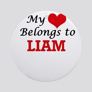 My heart belongs to Liam Round Ornament