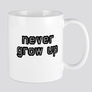 Never Grow Up Mugs