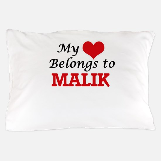 My heart belongs to Malik Pillow Case
