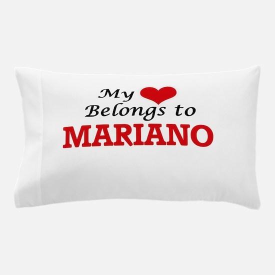 My heart belongs to Mariano Pillow Case