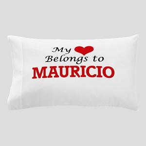 My heart belongs to Mauricio Pillow Case