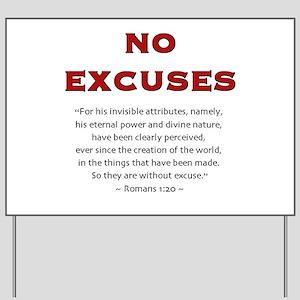 No Excuses 2.0 - Yard Sign
