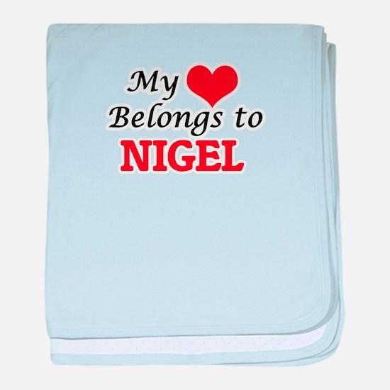My heart belongs to Nigel baby blanket