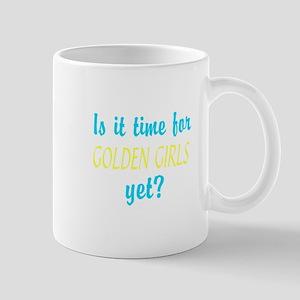Time For The Golden Girls Mug