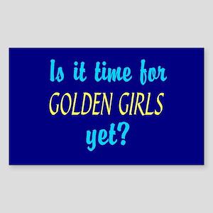 Time For The Golden Girls Sticker (Rectangle)
