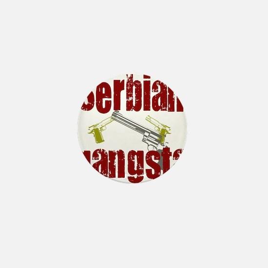 Serbian Gangster Mini Button