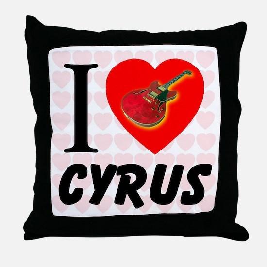 I Love Cyrus Throw Pillow