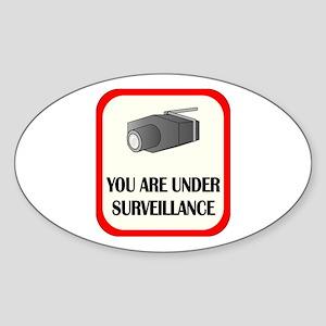 You Are Under Surveillance Oval Sticker