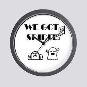 We Got Spirits Wall Clock