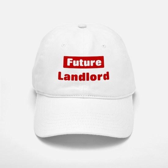 Future Landlord Baseball Baseball Cap