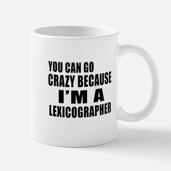 I Am Lexicographer Mug