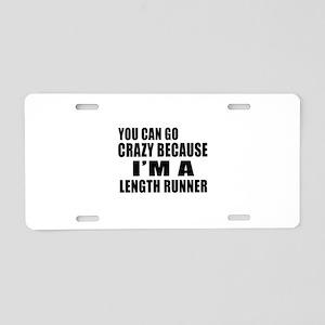 I Am Length runner Aluminum License Plate