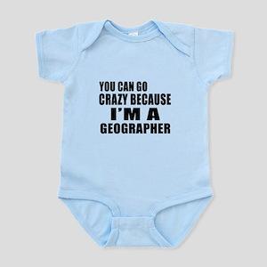 I Am Geographer Infant Bodysuit