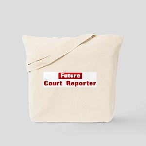 Future Court Reporter Tote Bag