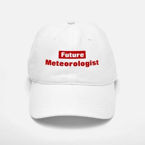Future Meteorologist Baseball Baseball Cap