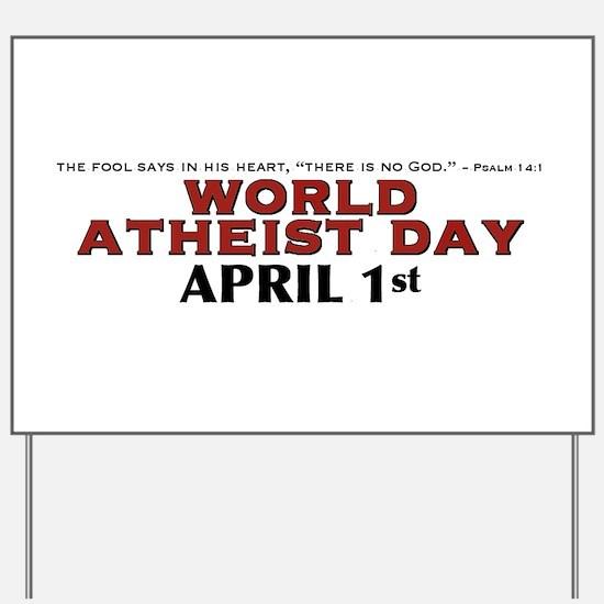 World Atheist Day 3.0 - Yard Sign