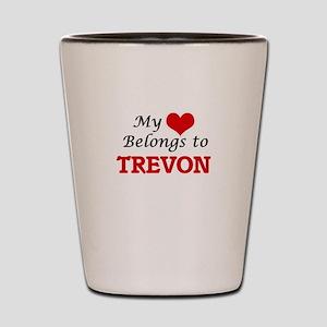 My heart belongs to Trevon Shot Glass