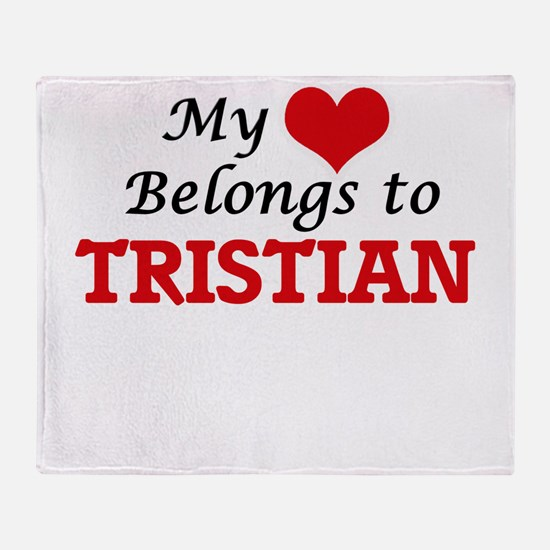 My heart belongs to Tristian Throw Blanket