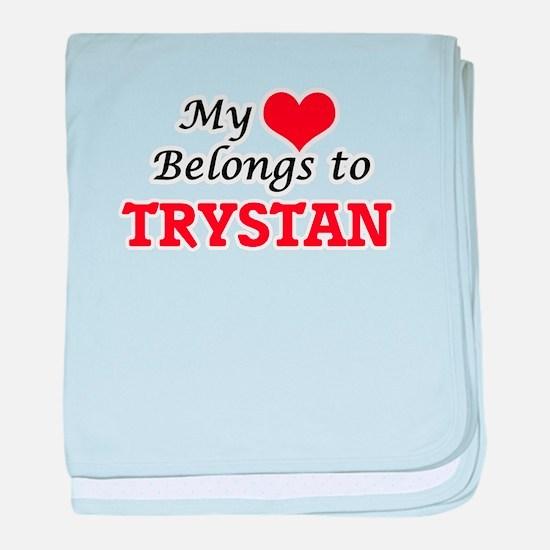 My heart belongs to Trystan baby blanket