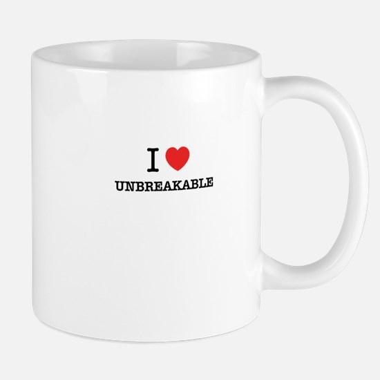 I Love UNBREAKABLE Mugs