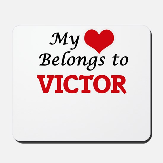 My heart belongs to Victor Mousepad