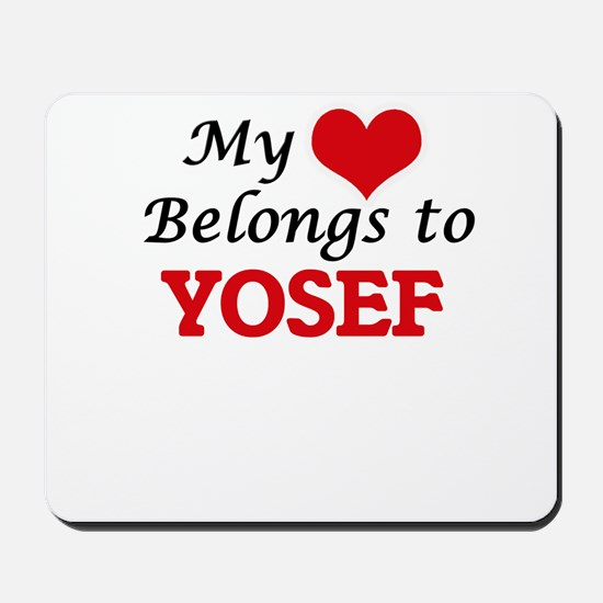 My heart belongs to Yosef Mousepad