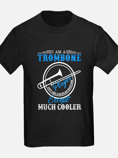 I Am A Trombone Player T-Shirt