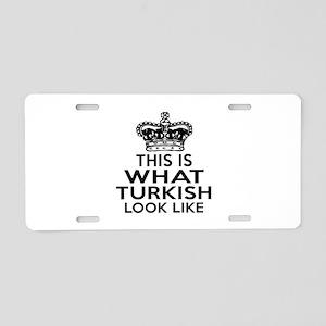 I Am Turkish Aluminum License Plate