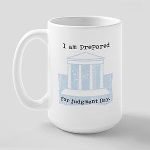 """Judgment Day-Legal"" Large Mug"