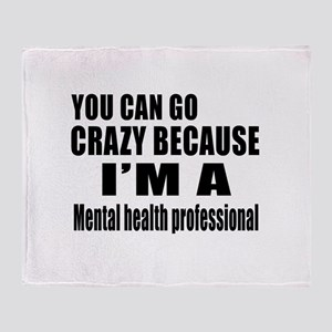 I Am Mental Health Professionl Throw Blanket