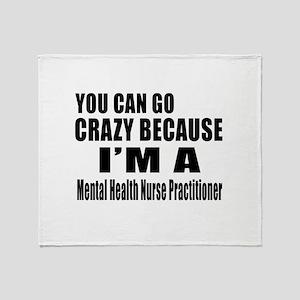 I Am Mental Health Nurse Throw Blanket