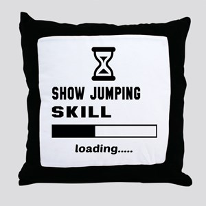 Show Jumping Skill Loading.... Throw Pillow