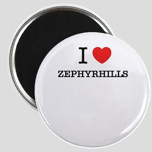 I Love ZEPHYRHILLS Magnets