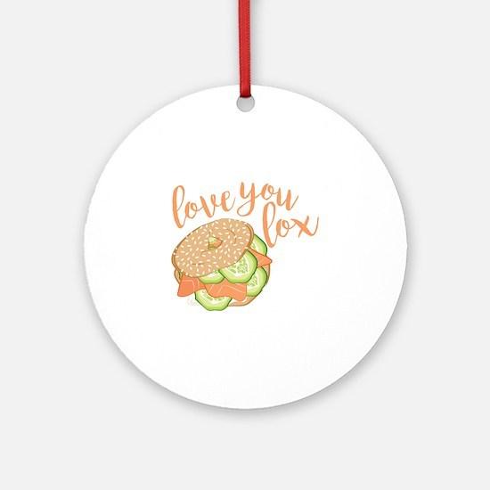 Love You Lox Round Ornament