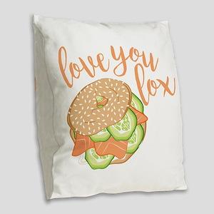 Love You Lox Burlap Throw Pillow