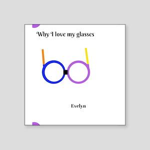 Love my glasses Sticker