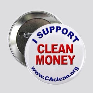 """""""I Support Clean Money"""" Button"""