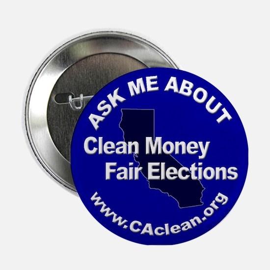 """Ask Me About Clean Money"" Button (Blue)"