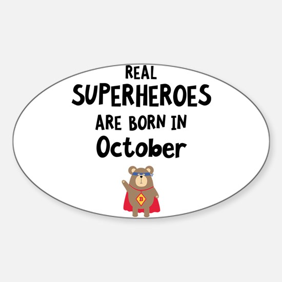 Superheroes are born in October Cncn3 Decal